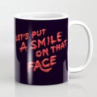 Let's Put A Smile On That Face Mug