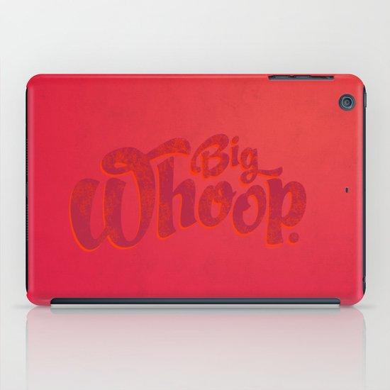 Big Whoop iPad Case