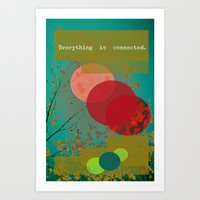 Everything Is Connected Art Print
