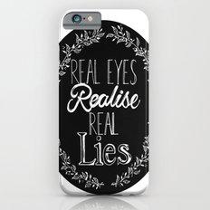 Real Lies Slim Case iPhone 6s