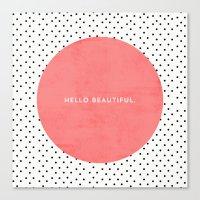 HELLO BEAUTIFUL - POLKA … Canvas Print