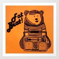 Fat Beat! Art Print