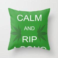 Keep Calm and Rip a Bong Throw Pillow