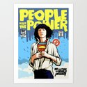 People Have The Power Art Print