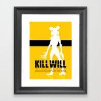 Kill Will Framed Art Print