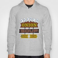 French Onion Soup  Hoody