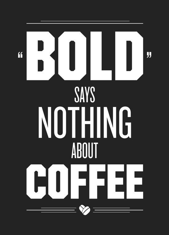 Bold Says Nothing – Dark Grey Canvas Print