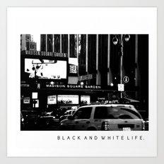 Black and White Life Art Print