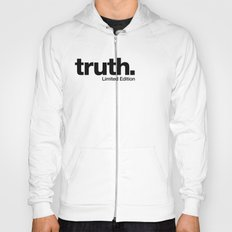 truth. {Limited Edition} Hoody