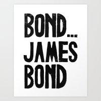Bond.. James Bond - By G… Art Print