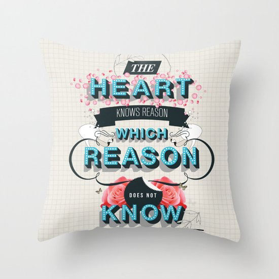 The Reason Throw Pillow