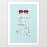 DON'T BREAK MY HEART Art Print