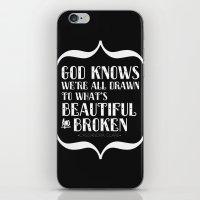 Beautiful & Broken iPhone & iPod Skin