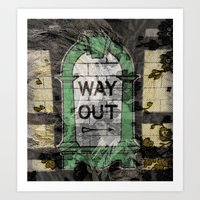 This Way Out Art Print