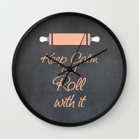 Keep Calm And Roll With … Wall Clock
