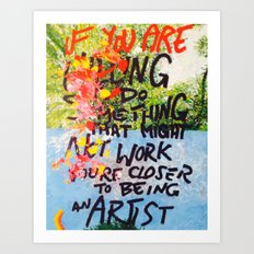 IF YOU ARE WILLING Art Print