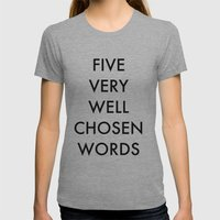 Five Very Well Chosen Wo… Womens Fitted Tee Athletic Grey SMALL