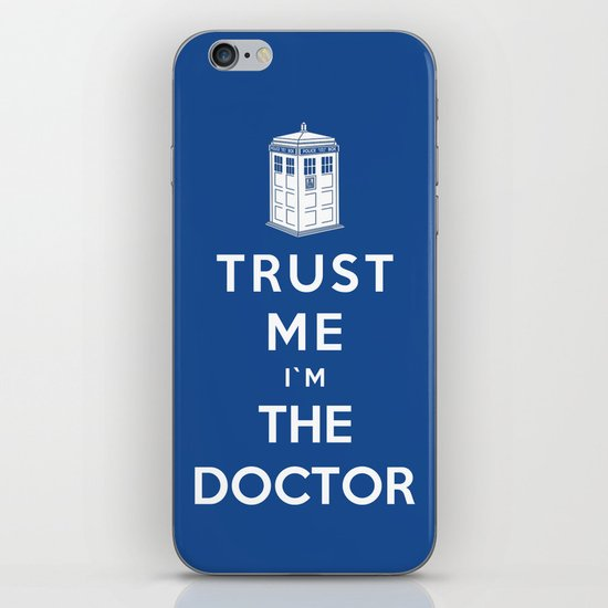 Trust Me I`m The Doctor iPhone & iPod Skin