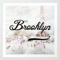 It's Brooklyn Beach! | Art Print