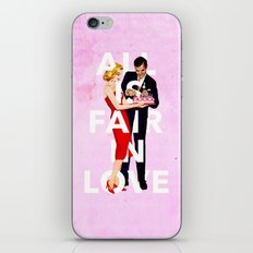 All Is Fair In Love iPhone & iPod Skin