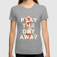 Play The Day Away Womens Fitted Tee Tri-Grey SMALL