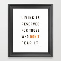 Live Unafraid Framed Art Print
