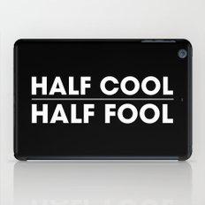 Half Cool Half Fool iPad Case