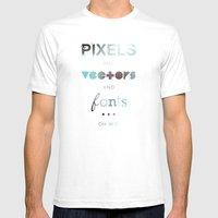 Pixels Vectors Fonts Mens Fitted Tee White SMALL