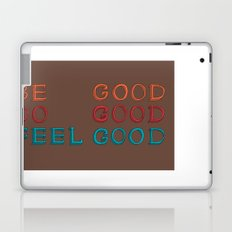 Feel Good Laptop & iPad Skin