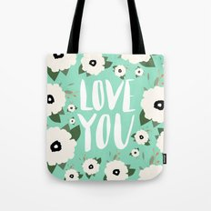 Love You Floral - Turquo… Tote Bag
