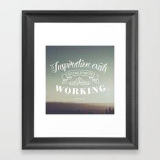 Inspiration Exists Framed Art Print