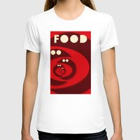 food T-shirts featuring Food by justasign