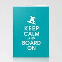 Keep Calm and Board On Stationery Cards