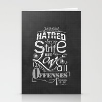 Hatred Stirs Up Strife But Love Convers All Offenses Stationery Cards