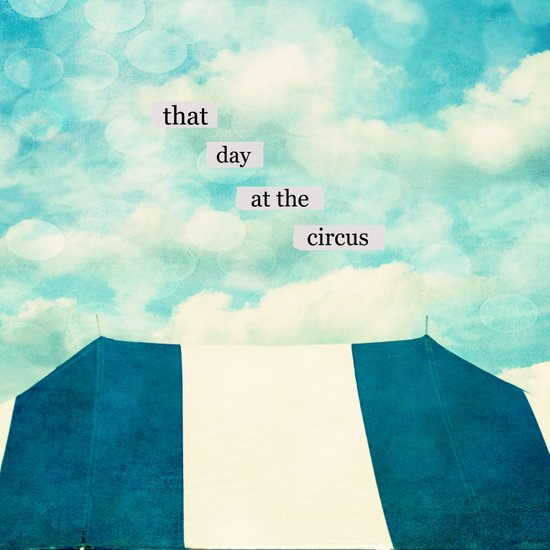 that day at the circus Art Print