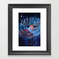 A Dream Is A Wish Your H… Framed Art Print