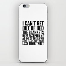 I CAN'T GET OUT OF BED T… iPhone & iPod Skin