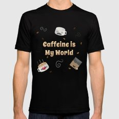 Caffeine is My World Mens Fitted Tee Black SMALL
