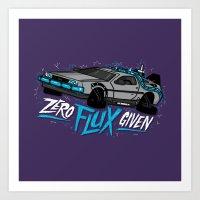 Zero Flux Given Art Print