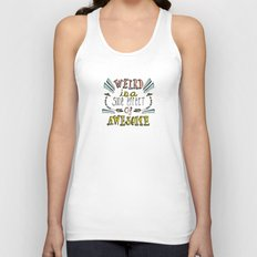 Weird & Awesome Unisex Tank Top