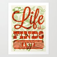 Life Finds A Way Art Print