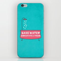 Save Water Shower With A Friend iPhone & iPod Skin