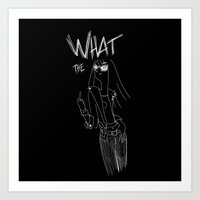 What the... Art Print