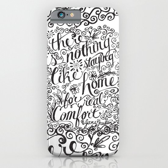 there is nothing like staying home... iPhone & iPod Case