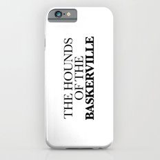 THE HOUNDS OF THE BASKERVILLE Slim Case iPhone 6s