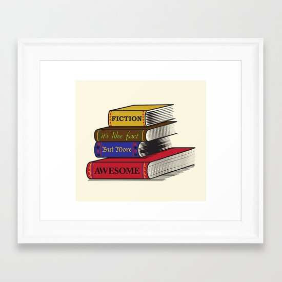 Fiction is Awesome Framed Art Print