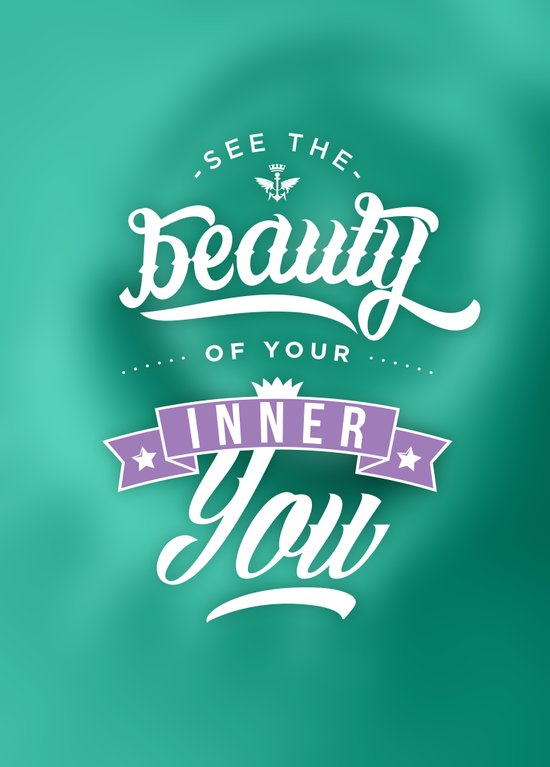 See the beauty of your inner you Art Print
