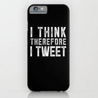 I think therefore I tweet (on black) iPhone 6 Slim Case