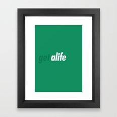 Get Alife Framed Art Print