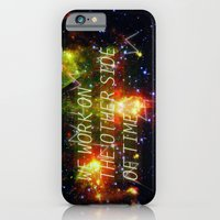 we work on the other side of time. iPhone 6 Slim Case